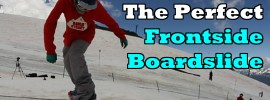 How to lock-in the perfect frontside boardslide